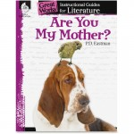 Shell Are You My Mother?: An Instructional Guide for Literature 40000