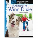 Shell Because of Winn-Dixie: An Instructional Guide for Literature 40218