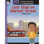 Shell Last Stop on Market Street: An Instructional Guide for Literature 51647