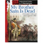 Shell My Brother Sam Is Dead: An Instructional Guide for Literature 40211