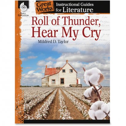Shell Roll of Thunder, Hear My Cry: An Instructional Guide for Literature 40214