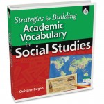 Shell Strategies for Building Academic Vocabulary in Social Studies 50130