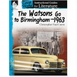 Shell The Watsons Go to Birmingham-1963: An Instructional Guide for Literature 40216