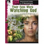 Shell Their Eyes Were Watching God: An Instructional Guide for Literature 40306