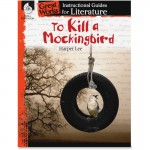 Shell To Kill a Mockingbird: An Instructional Guide for Literature 40308